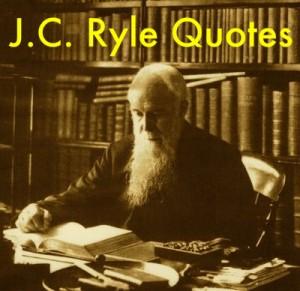JC_Ryle_Quotes