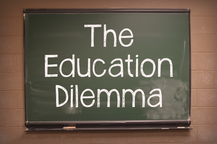 Education Dilemma