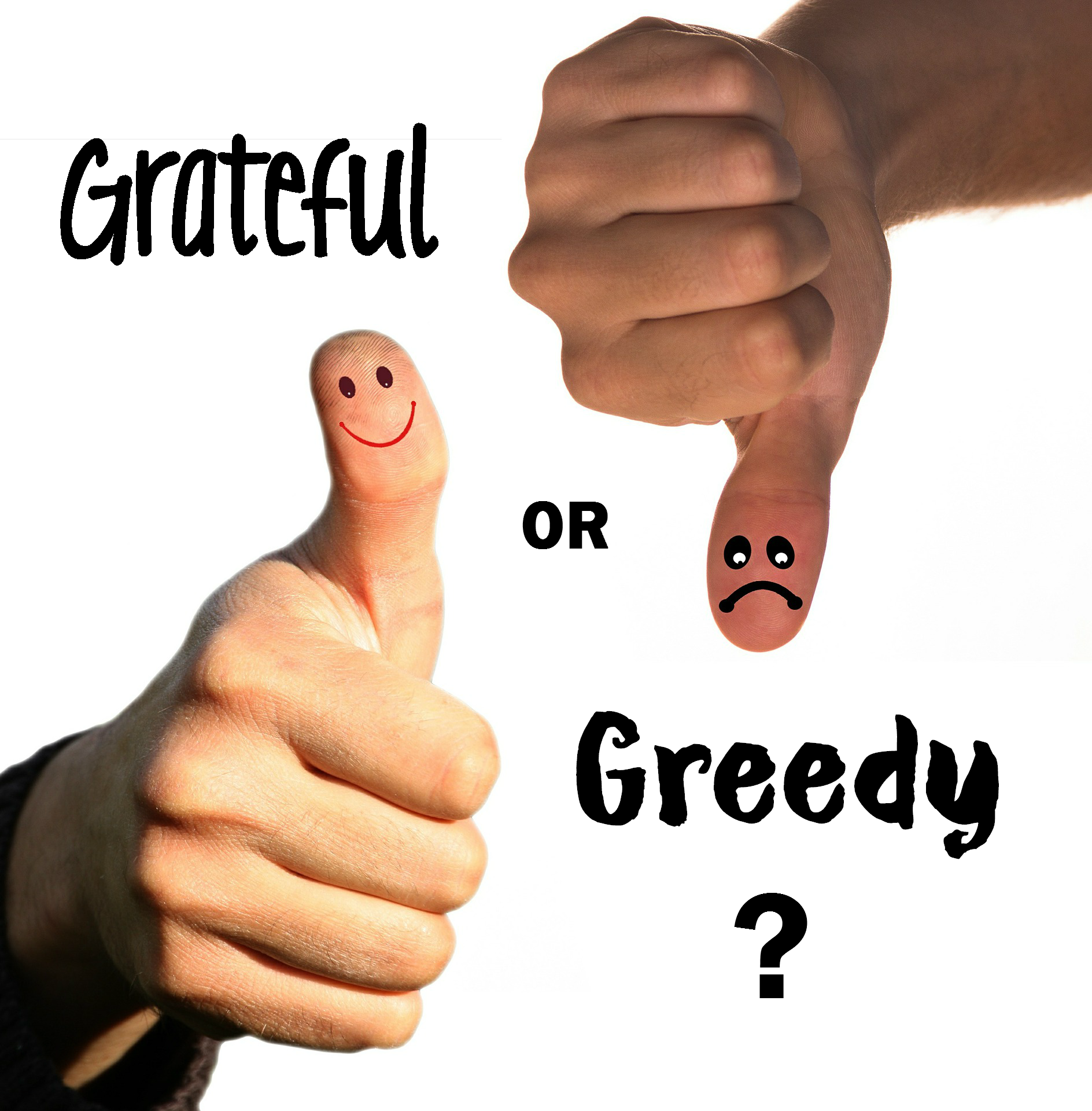 grateful-or-greedy